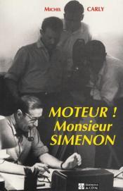 Moteur! Monsieur Simenon - Couverture - Format classique
