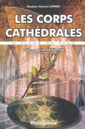 Corps Cathedrales - A Fleur De Peau - Intérieur - Format classique