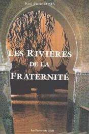 Les Rivieres De La Fraternite - Couverture - Format classique