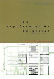 La Representation Du Projet, Approche Pratique Et Critique - Intérieur - Format classique