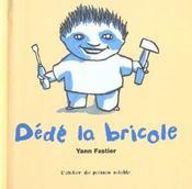 Dede La Bricole - Intérieur - Format classique
