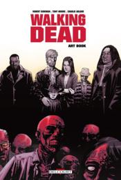 Vente  Walking dead ; art book  - Robert Kirkman - Charlie Adlard - Tony Moore
