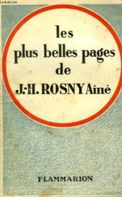 Les Plus Belles Pages De J.-H. Rosny Aine. - Couverture - Format classique