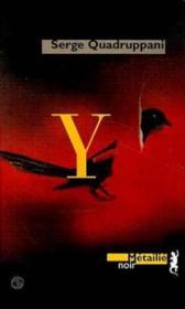 Y – Serge Quadruppani – ACHETER OCCASION – 04/11/1998