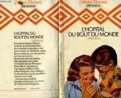 L'Hopital Du Bout Du Monde - Jungle Hospital - Couverture - Format classique