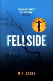 Vente livre :  FELLSIDE  - M.R. Carey