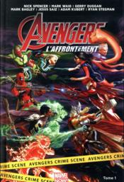 Avengers - l'affrontement T.1  - Mark Waid - Collectif