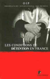 Vente livre :  Conditions Detention En France  - Oip