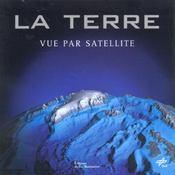 Terre vue par satellite (la) - Intérieur - Format classique