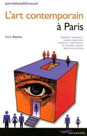 L'art contemporain à Paris. galeries tendance, musées audacieux, ateliers et conférences : la nouvelle création dans tous ses états - Intérieur - Format classique