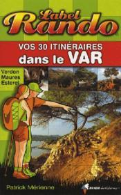 Vos 30 itinéraires dans le Var - Couverture - Format classique