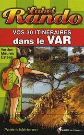 Vos 30 itinéraires dans le Var - Intérieur - Format classique