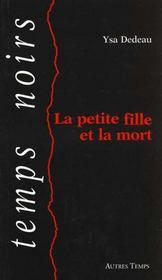 La Petite Fille Et La Mort - Intérieur - Format classique