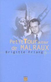 Petit Tour Autour De Malraux - Intérieur - Format classique