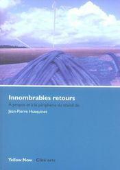 Innombrables Retours - Intérieur - Format classique