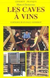 Les caves a vins - Intérieur - Format classique