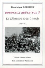 Bordeaux brûle-t-il ? - Couverture - Format classique