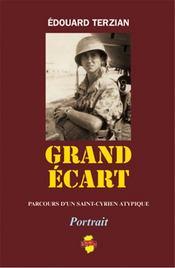 Grand Ecart ; Parcours D'Un Saint-Cyrien Atypique - Intérieur - Format classique
