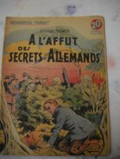 A L'Affut Des Secrets Allemands - Couverture - Format classique