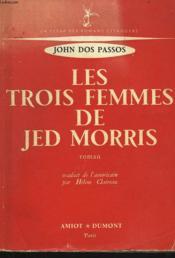 Les Trois Femmes De Jed Morris - Couverture - Format classique
