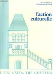 Les Amis De Sevres N°100 - Une Contribution A L'Ouverture De L'Ecole : L'Action Culturelle - Couverture - Format classique