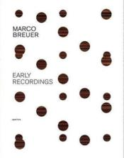 Vente livre :  Marco breuer early recordings  - Durant Alice