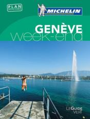 Guide vert week-end geneve  - Collectif Michelin
