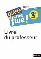 Vente  Give me five ! ; anglais ; 3e ; livre du professeur (édition 2017)  - M Brusson - H Hadrian