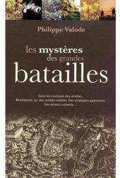 Les mystères des grandes batailles - Couverture - Format classique