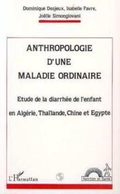 Anthropologie D'Une Maladieordinaire. Etude De La Diar - Couverture - Format classique