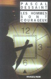 Les Hommes Sont Courageux - Intérieur - Format classique