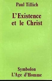 L'Existence Et Le Christ - Couverture - Format classique