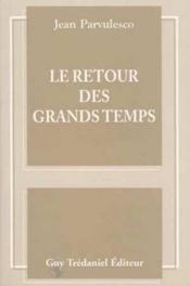 Le Retour Des Grands Temps - Couverture - Format classique