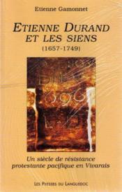 Etienne Durand Et Les Siens (1657-1749) - Couverture - Format classique