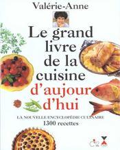 Le Grand Livre De La Cuisine D'Aujourd'Hui - Intérieur - Format classique