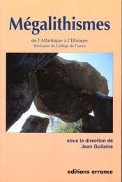 Megalithismes: De L'Atlantique A L'Ethiopie Seminaire Du College De France - Intérieur - Format classique