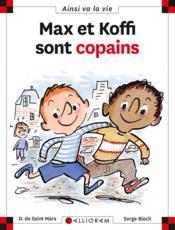 Max et Koffi sont copains - Couverture - Format classique