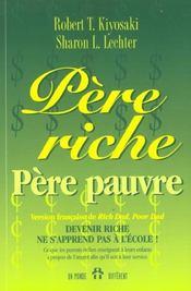 Pere Riche Pere Pauvre - Ce Que Les Parents Riches Enseignet A Leurs Enfants Propos Argent Afin - Intérieur - Format classique