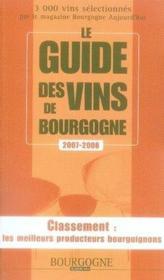 Le guide des vins de bourgogne (édition 2007-2008) - Couverture - Format classique