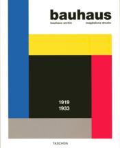 Bauhaus ; 1919-1933 - Couverture - Format classique