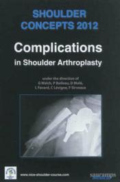 Shoulder concepts 2012-complications in shoulder-arthroplasty - Couverture - Format classique