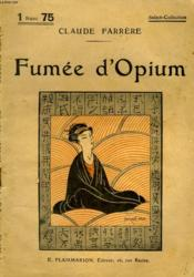 Fumee D'Opium. Collection : Select Collection N° 109 - Couverture - Format classique