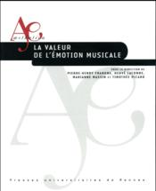 La valeur de l'émotion musicale - Couverture - Format classique