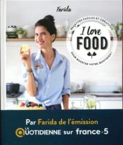 Vente  I love food  - Sandra Mahut - Farida Lounes