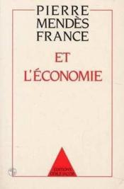 Pierre Mendes France Et L'Economie - Couverture - Format classique
