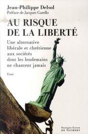 Au risque de la liberté - Intérieur - Format classique
