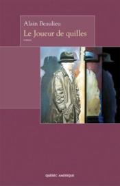 Le Joueur De Quilles - Couverture - Format classique