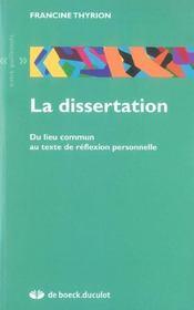 La dissertation ; du lieu commun au texte de réflexion personnelle - Intérieur - Format classique