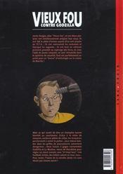 Vieux fou t.3 ; vieux fou contre godzilla - 4ème de couverture - Format classique