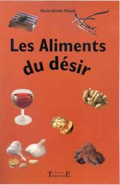 Aliments Du Desir - Intérieur - Format classique